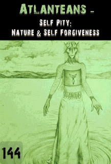 https://eqafe.com/p/self-pity-nature-self-forgiveness-atlanteans-part-144
