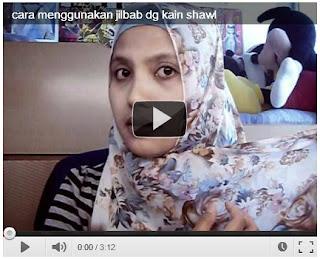 Video Cara Memakai Kerudung Jilbab Dengan Syal / Shawl