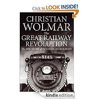 The Great Railway Revolution by Christian Wolmar £0.99