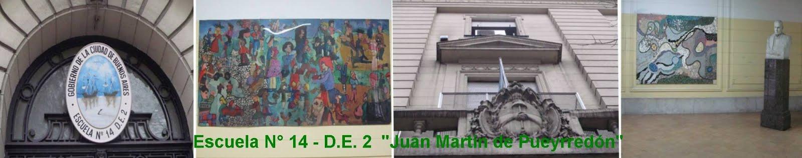 """Escuela Nº 14 - D.E. 2 """"Juan Martín de Pueyrredón"""""""