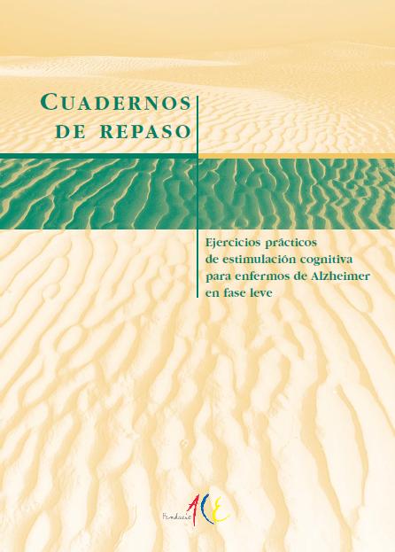 http://www.infogerontologia.com/documents/estimulacion/alzheimer/guias_fundacion_ace/alzheimer_fase_leve.pdf