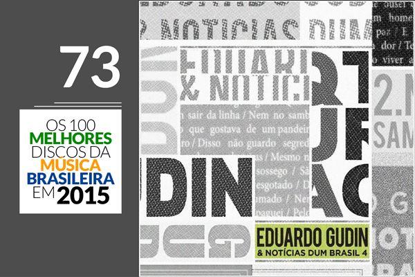 Eduardo Gudin & Notícias Dum Brasil 4