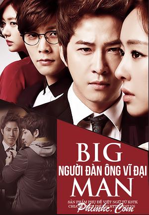 Big Man : Người Đàn Ông Vĩ Đại