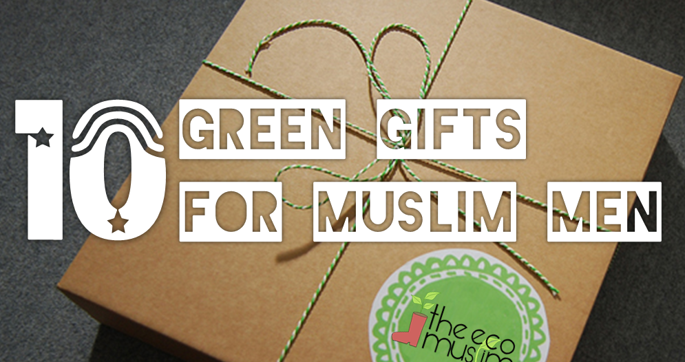 10 Green Gifts for Muslim Men - Father's Day/Ramadan/Eid Ideas