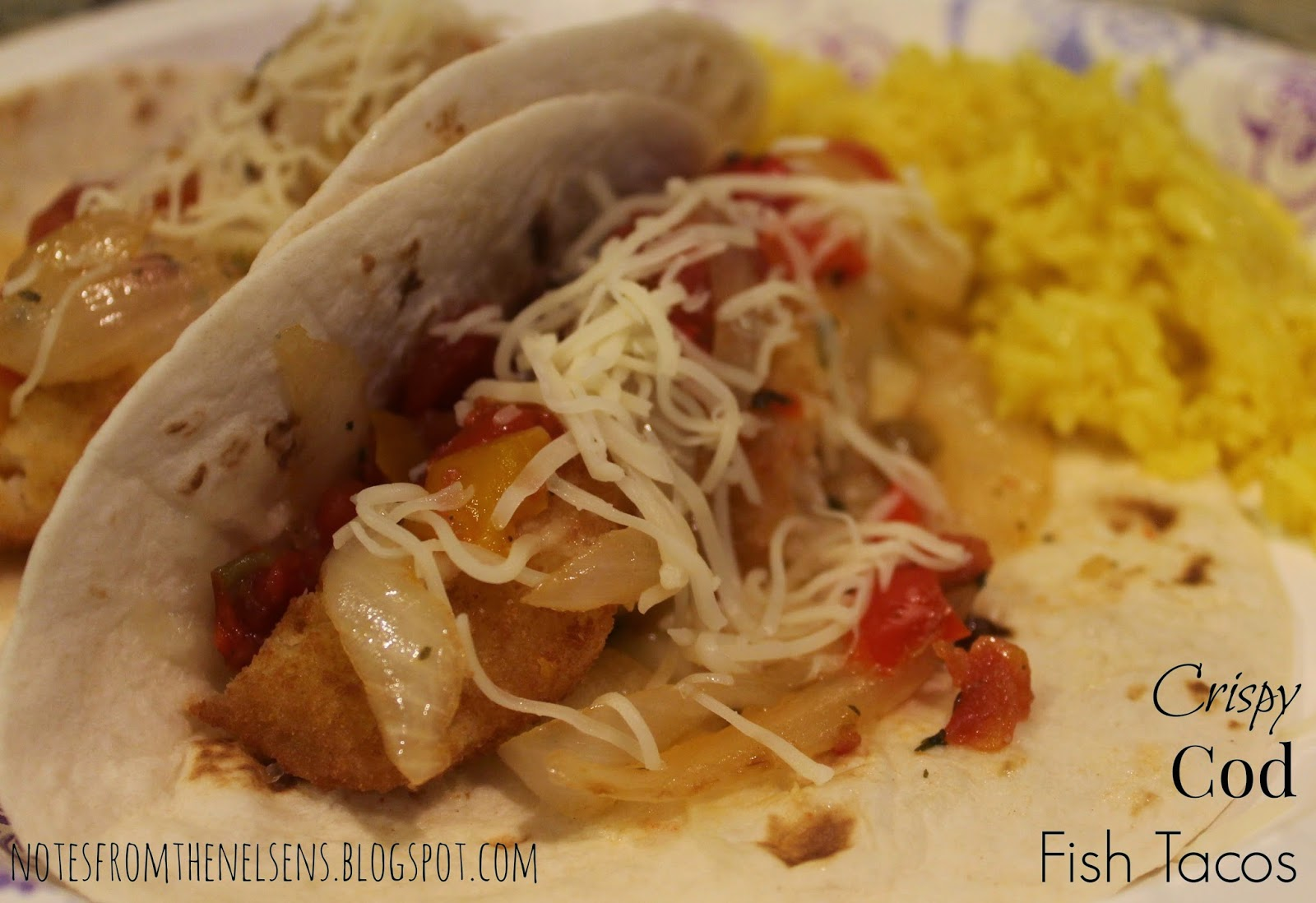 Notes from the nelsens crispy cod fish tacos for Cod fish tacos