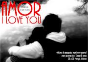 Esta oficina integrase no projeto artístico AMOR I LOVE YOU, um musical em . (amor love you)