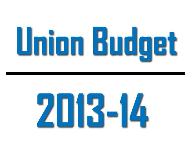 Highlights Union Budget 2013 14 General Knowledge