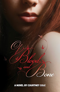 {Guest Post+G!veaway} Of Blood and Bone by Courtney Cole