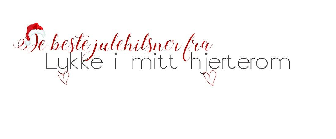 Lykke i mitt hjerterom ♥