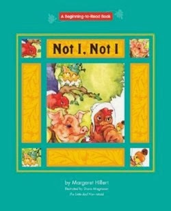 bookcover of the NOT I, NOT I  by Margaret Hillert