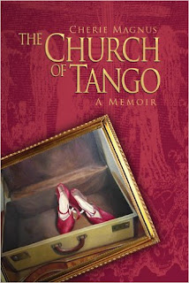 The Church Of Tango Cherie Magnus