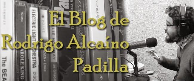 El Blog de Rodrigo Alcaíno Padilla