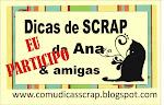 Dicas de Scrap da Ana e Amigas
