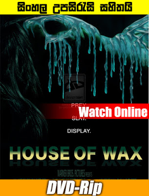 House of Wax 2005 Watch Online With Sinhala Subtitle