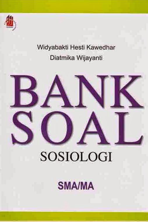 Bank Soal Sosiologi SMA/MA