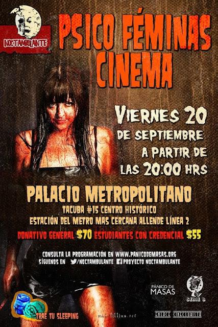 """Noctambulante presenta """"PSICO FÉMINAS CINEMA"""" en el Centro Histórico"""