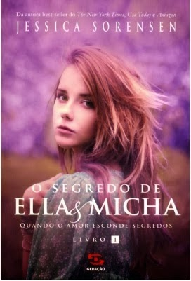 http://perdidasnabiblioteca.blogspot.com.br/2014/02/o-segredo-de-ella-e-micha-por-jessica.html