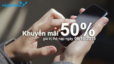Vinaphone ưu đãi 50% giá trị thẻ nạp ngày 6/10/2015