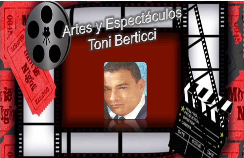Artes y Espectáculos Toni Berticci