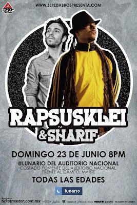 Rapsusklei& Sharif en México Lunario Auditoria Nacional
