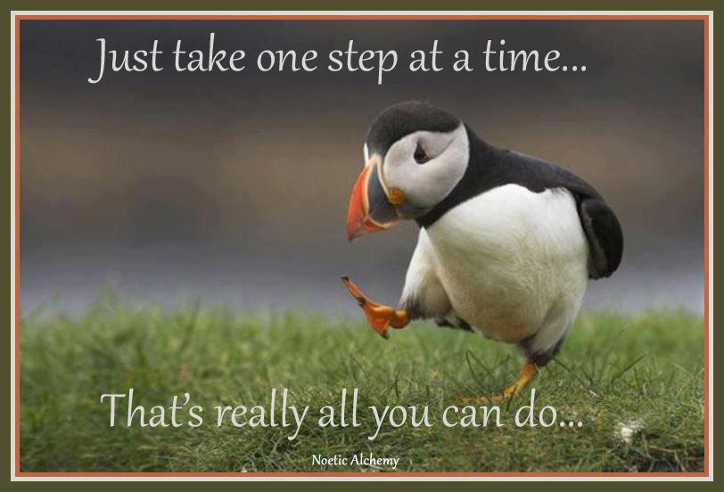 GOOD MORNING AND TAKE ONE STEP AT A TIME
