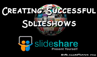 Creating successful slideshows on SlideShare