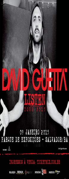 """""""DAVID GUETTA TOUR SALVADOR"""""""