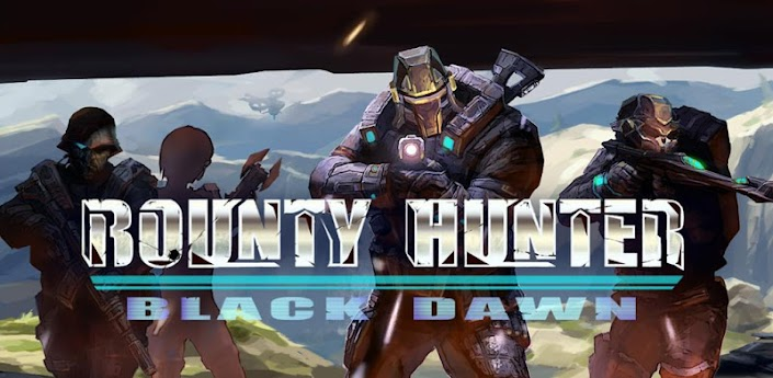 Bounty Hunter: Black Dawn Apk Full Version