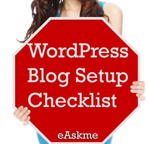 WordPress Blog Setup Checklist : eAskme