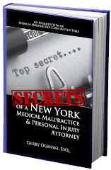 FREE BOOK! SECRETS of a NEW YORK MEDICAL MALPRACTICE &amp; PERSONAL INJURY ATTORNEY