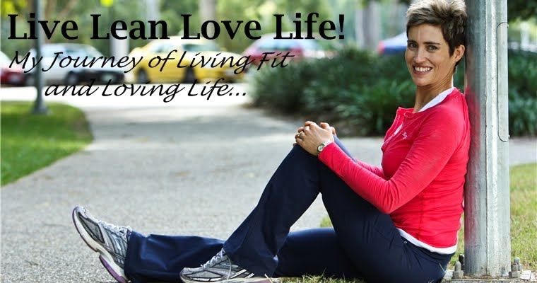 Live Lean Love Life!
