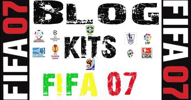 Blog KITS FIFA 07