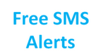 For Free SMS Alerts Enter U R Cell No.