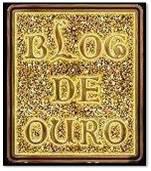 Selinho Blog de Ouro - Recebido da amiga Rosana Souza