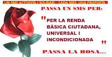 """CAMPANYES """"PASSA LA ROSA"""" DE SMS ACTIVISTES I SOLIDARIS"""