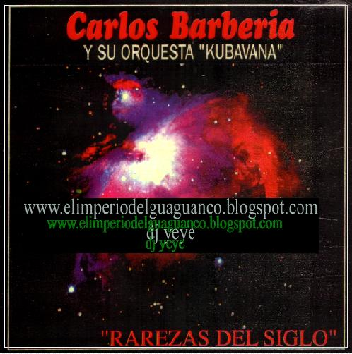 Orquesta Kubavana Banda Kubavana - Grupo Afro-Cubano - Congas Y Comparsas Del Carnaval Habanero
