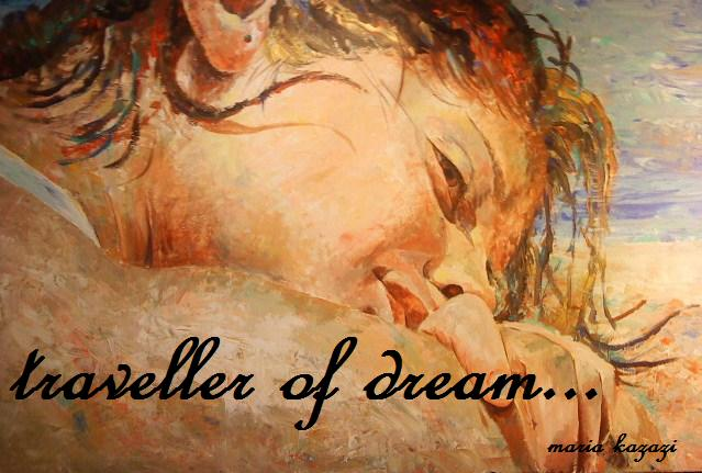 traveller of dream...