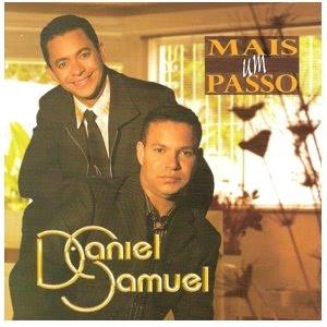 daniel samuel mais um passo Baixar CD Daniel & Samuel   Mais Um Passo [Voz e Play Back] (Lançamento 2006)