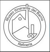 EL MUSEO ITINERANTE DE LA REFINERÍA