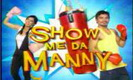 Watch Show Me Da Manny Dec 12 2010 Episode Replay