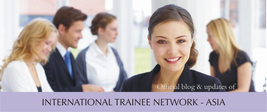 INTERNATIONAL TRAINEE NETWORK - ASIA