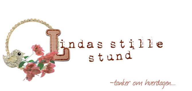 Lindas stille stund