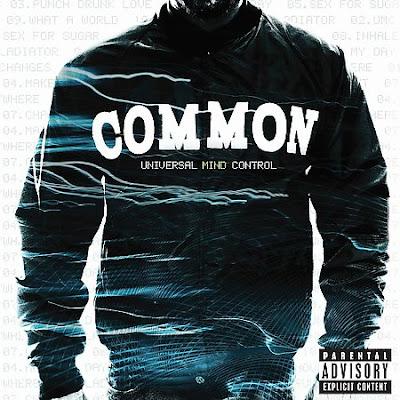 [专辑下载]Common - Universal Mind Control -[Explicit]-2008  - chanel115 - 欧美音乐下载.....