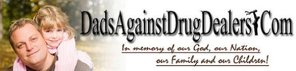Dads Against Drug Dealers