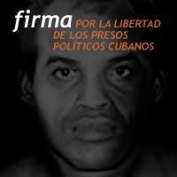 Firma por la libertad de los presos políticos  cubanos