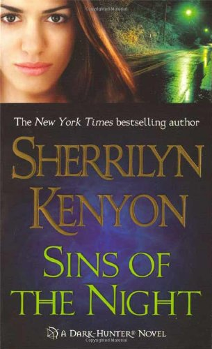 Sins of the Night (Dark-Hunter, Book 8) Sherrilyn Kenyon