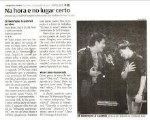 ZÉ HENRIQUE & GABRIEL NO DIÁRIO DE SÃO PAULO