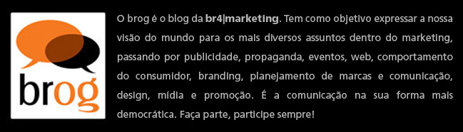 .: brog – o blog da br4|marketing :.