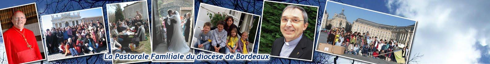 La Pastorale Familiale de Bordeaux