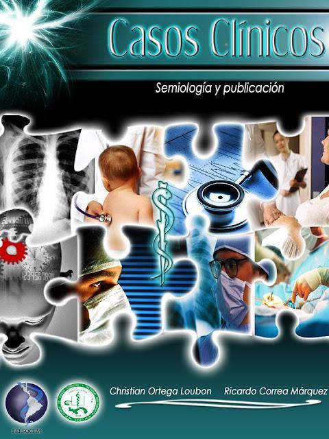 """Libro """"Casos clínicos. Semiología y publicación"""""""